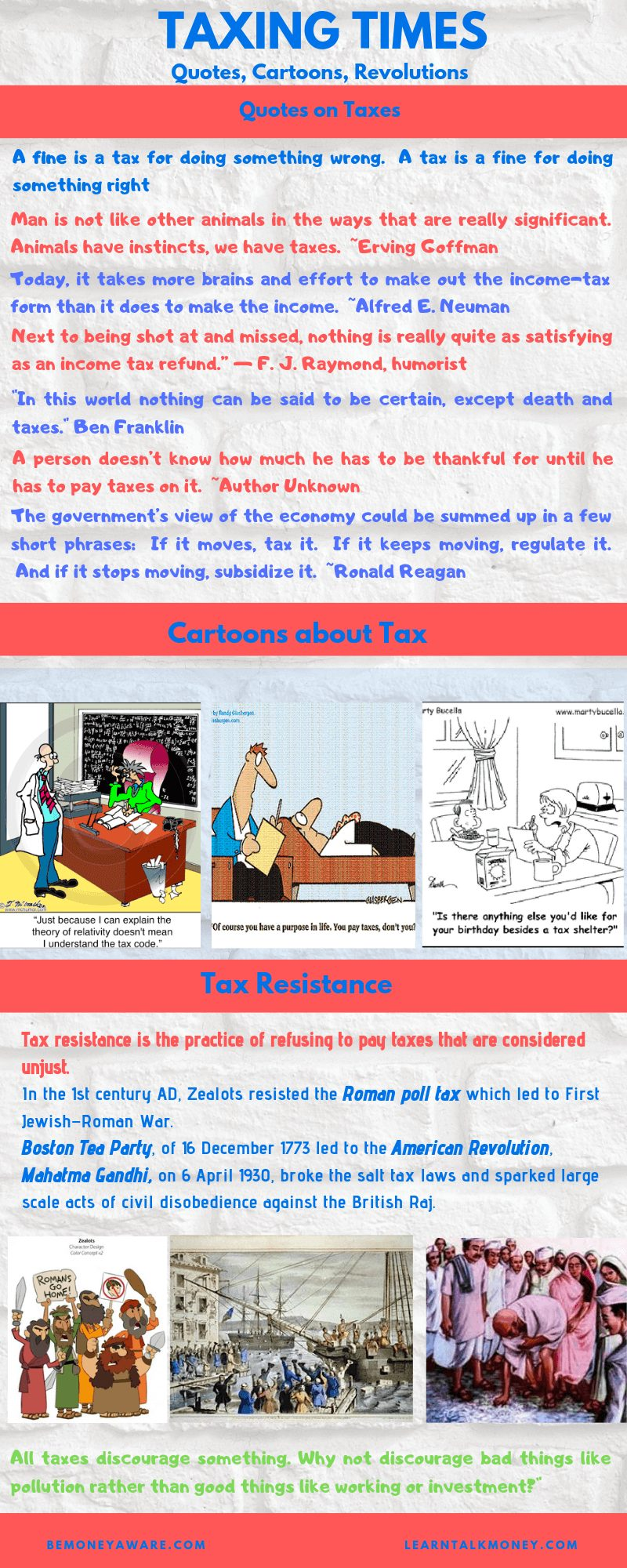 Quotes, Cartoons, Revolutions due to Taxes