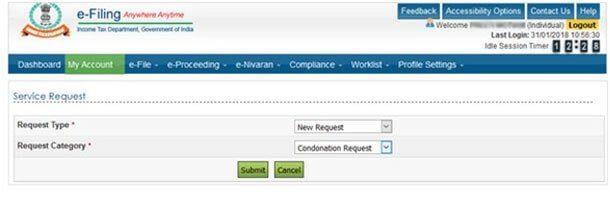 Submit a Condonation Request if you missed filing ITR